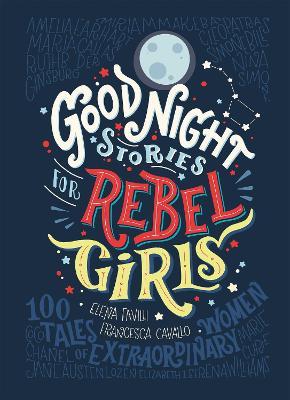 Good Night Stories for Rebel Girls book