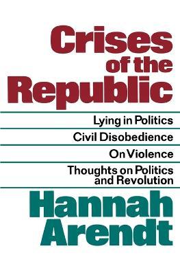 Crises of the Republic book