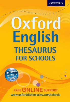 Oxford English Thesaurus for Schools by Oxford Dictionaries