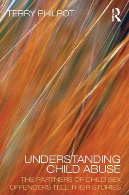 Understanding Child Abuse by Terry Philpot