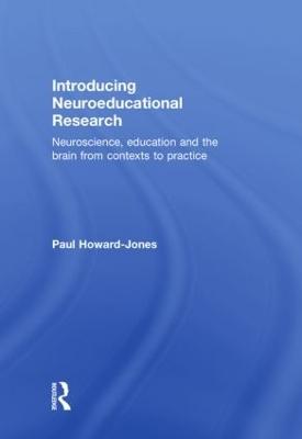 Introducing Neuroeducational Research by Paul Howard Jones