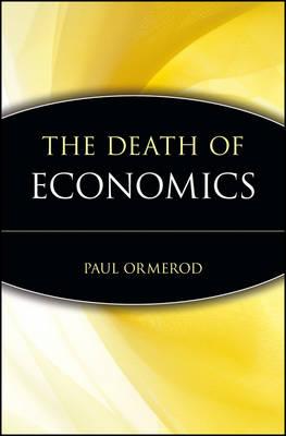 Death of Economics by Paul Ormerod