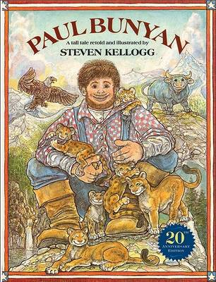 Paul Bunyan by Steven Kellogg