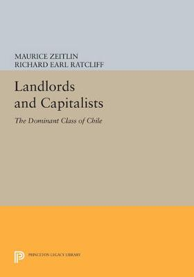 Landlords and Capitalists by Maurice Zeitlin