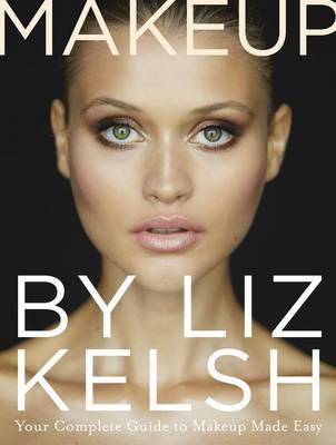 Makeup by Liz Kelsh book