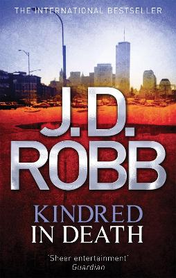 Kindred In Death by J. D. Robb