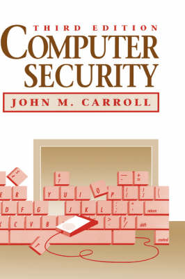 Computer Security by John M. Carroll