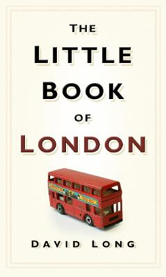 Little Book of London by David Long