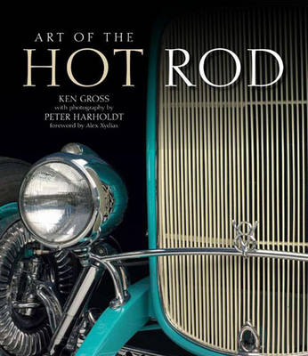 Art of the Hot Rod by Peter Harholdt