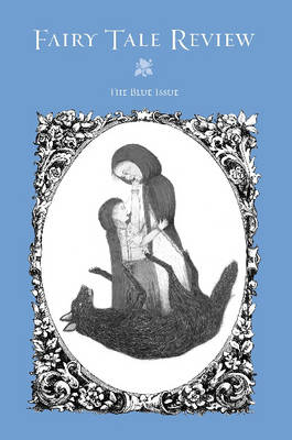 Fairy Tale Review by Kate Bernheimer