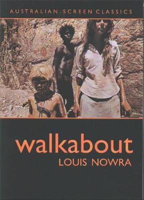 Walkabout by Louis Nowra