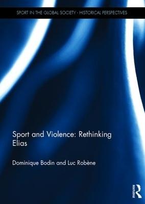 Sport and Violence: Rethinking Elias book