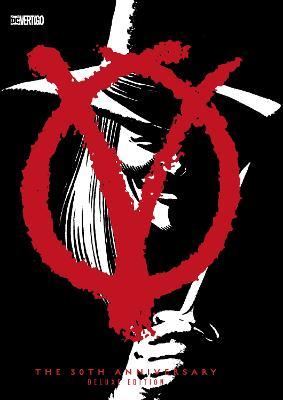 V for Vendetta 30th Anniversary: Deluxe Edition book