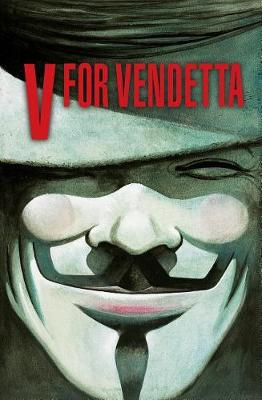 V for Vendetta 30th Anniversary: Deluxe Edition by Alan Moore