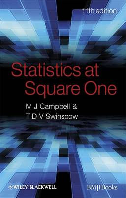 Statistics at Square One 11E by Michael J. Campbell