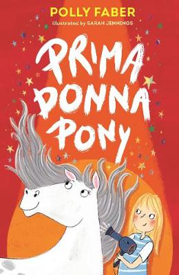 Prima Donna Pony by Polly Faber