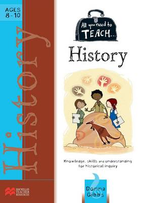 All You Need to Teach: Australian History for Ages 8-10 by Macmillan