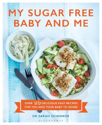 My Sugar Free Baby and Me by Sarah Schenker