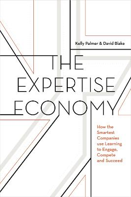 The Expertise Economy by Kelly Palmer