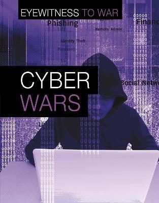 Cyber Wars by Matthew Anniss