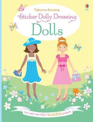 Sticker Dolly Dressing Dolls by Fiona Watt