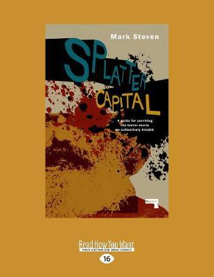 Splatter Capital by Mark Steven