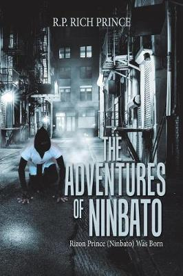 The Adventures of Ninbato by R P Rich Prince