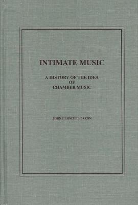 Intimate Music by John H. Baron