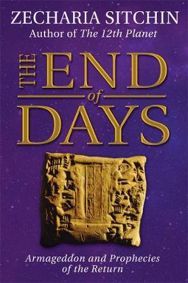 The End of Days (Book VII) by Zecharia Sitchin