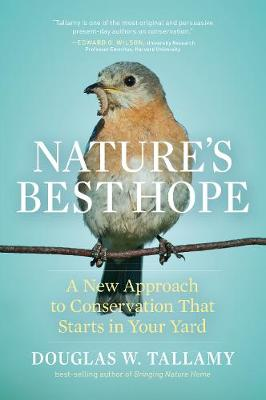 Nature's Best Hope: A New Approach to Conservation that Starts in Your Yard book