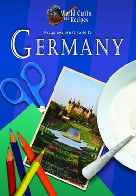 Recipe and Craft Guide to Germany book
