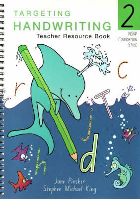 Targeting Handwriting: NSW - 2: NSW - 2: Teacher's Resource Book: Teacher's Resource Book by Jane Pinsker