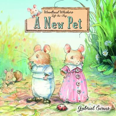 Woodland Whiskers - A New Pet by Gabriel Evans