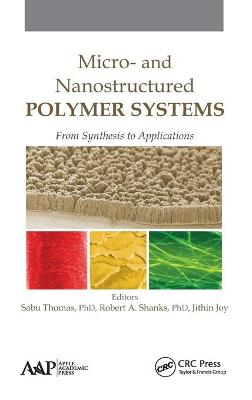 Micro- and Nanostructured Polymer Systems by Sabu Thomas