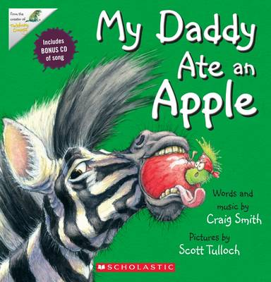 My Daddy Ate an Apple + CD by Craig Smith