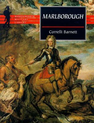 Marlborough by Correlli Barnett