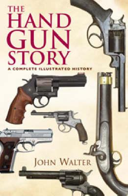 Handgun Story by John Walter