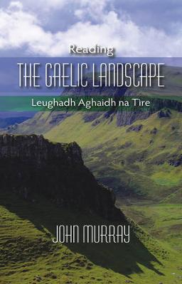 Reading the Gaelic Landscape by