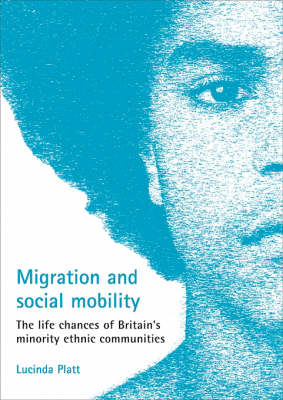 Migration and social mobility by Lucinda Platt