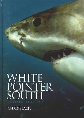 White Pointer South by Chris Black
