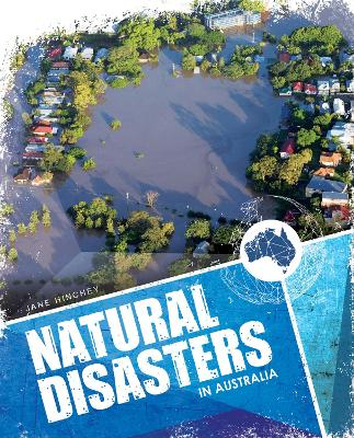 Natural Disasters In Australia by Jane Hinchey