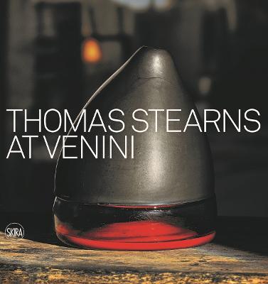 Thomas Stearns at Venini: 1960-1962 by Marino Barovier