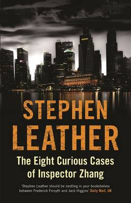 The Eight Cuirous Cases of Inspector Zhang by Stephen Leather