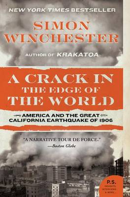 A Crack in the Edge of the World by Author and Historian Simon Winchester
