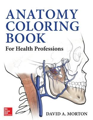 Anatomy Coloring Book for Health Professions by David Morton