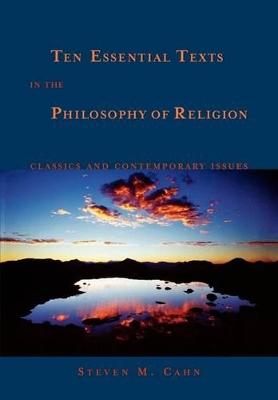 Ten Essential Texts in Philososphy of Religion book