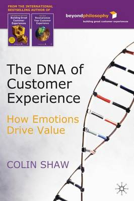 DNA of Customer Experience by Colin Shaw