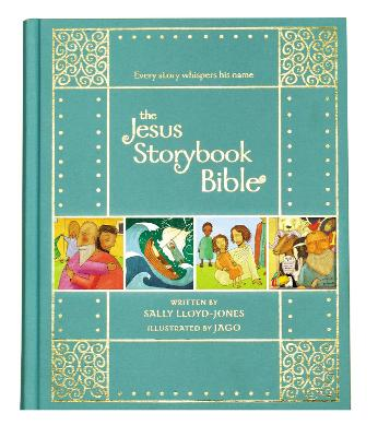 The Jesus Storybook Bible Gift Edition by Sally Lloyd-Jones