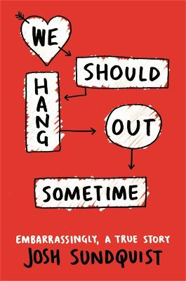 We Should Hang Out Sometime book
