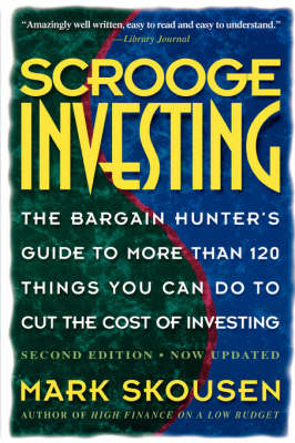 Scrooge Investing, Second Edition, Now Updated book
